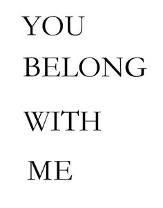 You Belong w/Me