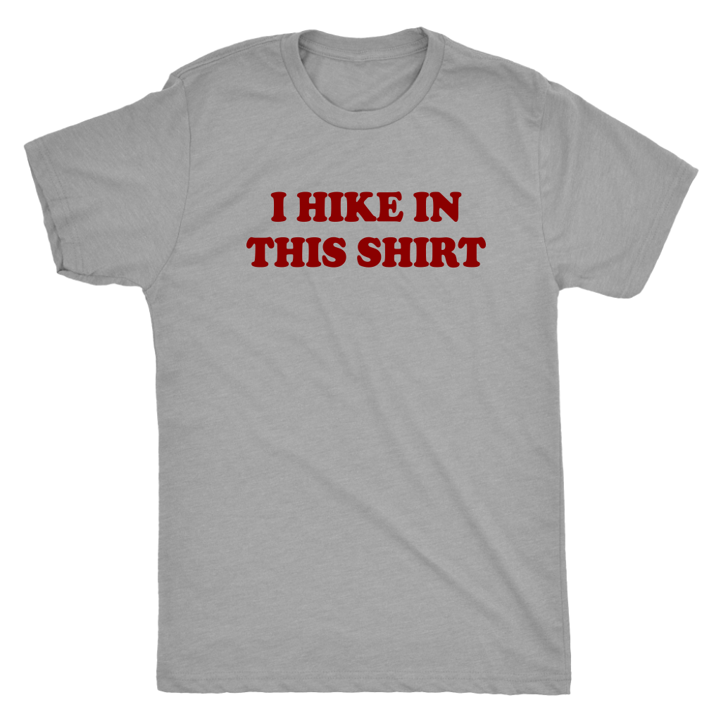 I hike in this shirt