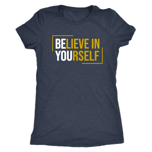 Believe in Yourself Women's Fitted Shirt