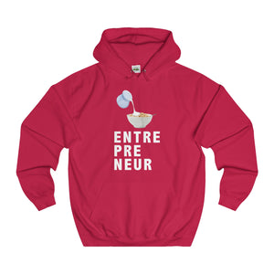 """Cereal"" (Serial) Entrepreneur - College Hoodie Fit"