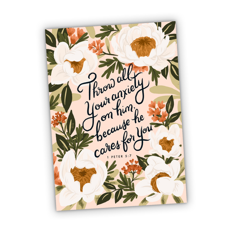 Throw Your Anxiety on Him Because He Cares for You 1 Peter 5:7 Greeting Card