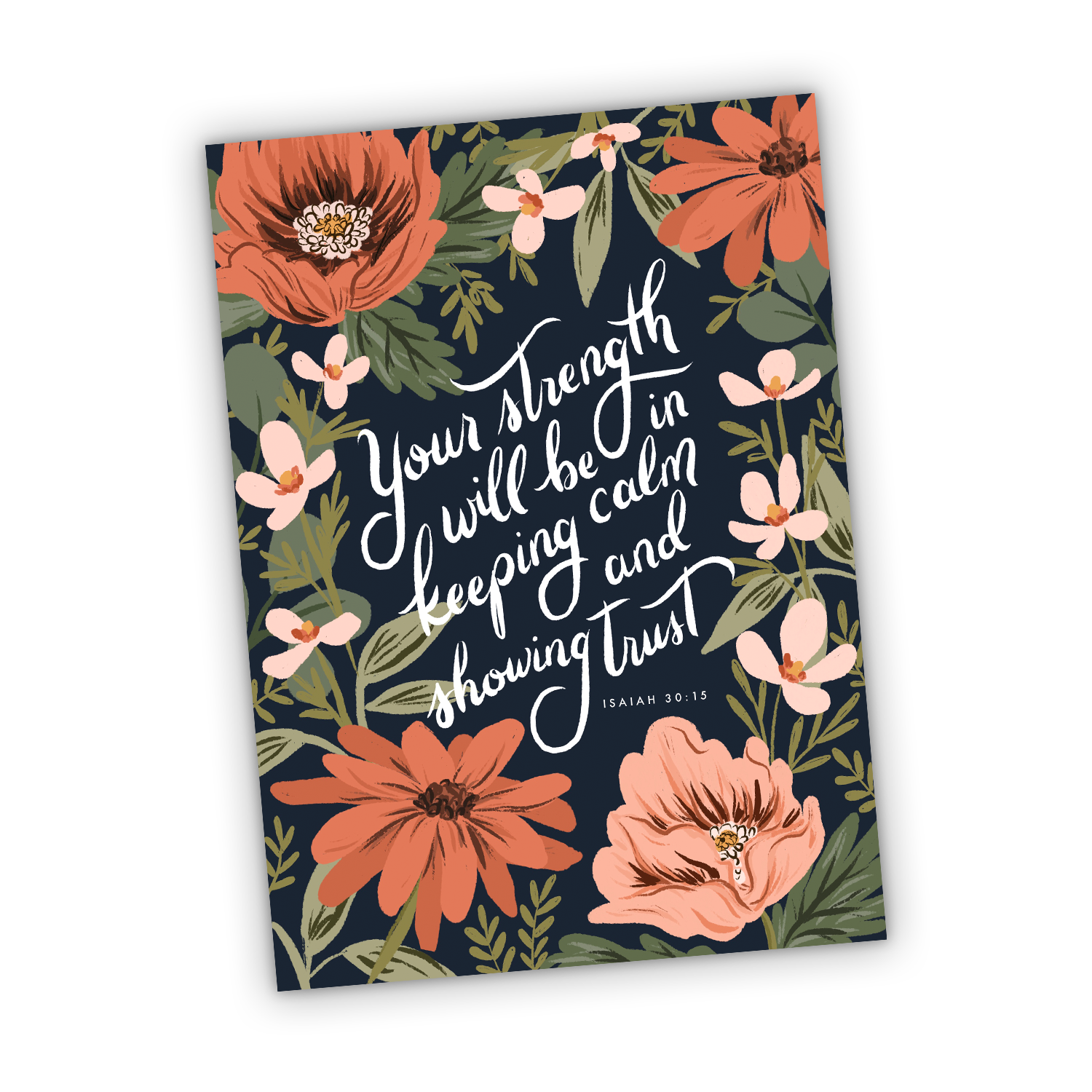 Your Strength Will Be in Keeping Calm and Showing Trust Isaiah 30:15 Greeting Card