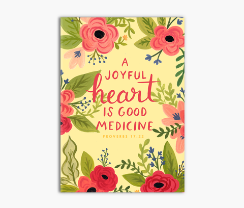 A Joyful Heart is Good Medicine Proverbs 17:22 Greeting Card