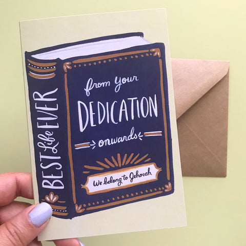 Best Life Ever Book - From Your Dedication Onwards We Belong To Jehovah - Baptism Greeting Card