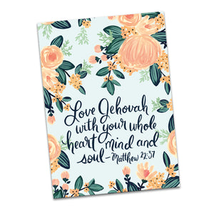 Love Jehovah with Your Whole Heart, Mind and Soul Greeting Card