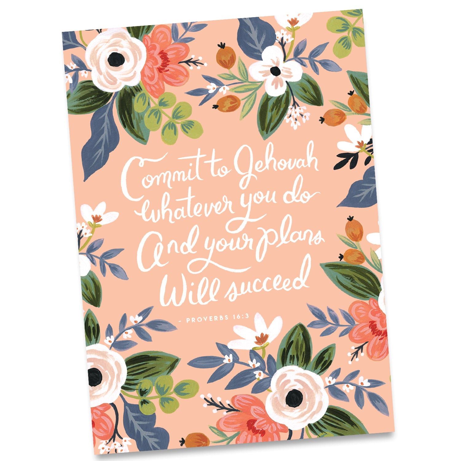Greeting Card - Commit to Jehovah whatever you do and your plans will succeed - Proverbs 16:3