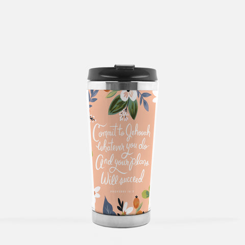 Travel Mug - Commit To Jehovah Whatever You Do And Your Plans Will Succeed  - Proverbs 16:3