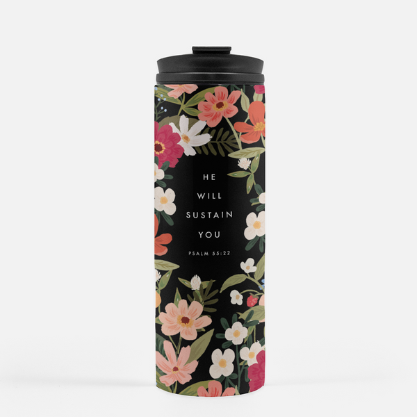 Travel Tumbler - He Will Sustain You - Psalm 55:22