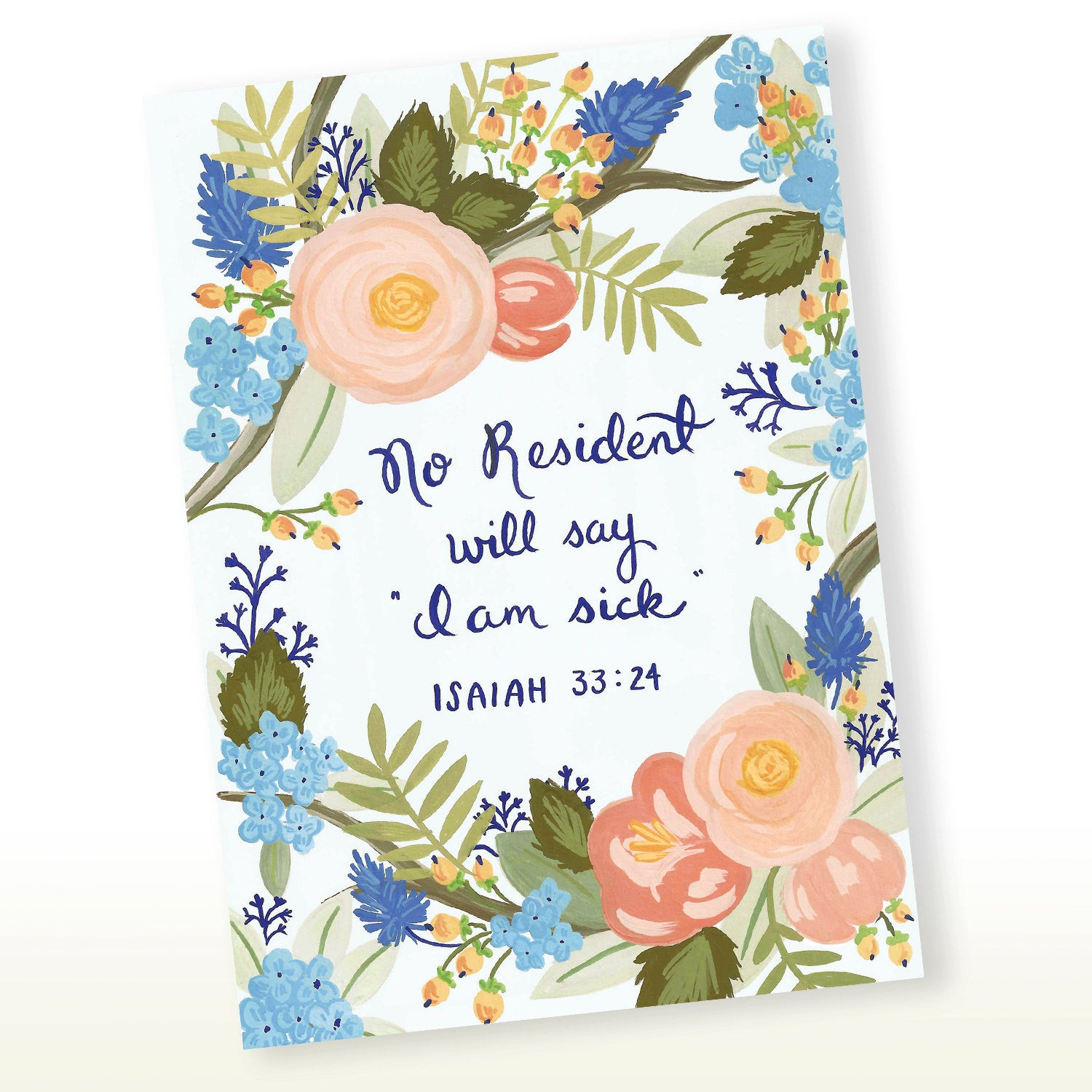 No Resident Will Say I am Sick - Isaiah 33:24 Greeting Card