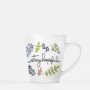 Stay Hopeful 12 oz Ceramic Latte Mug