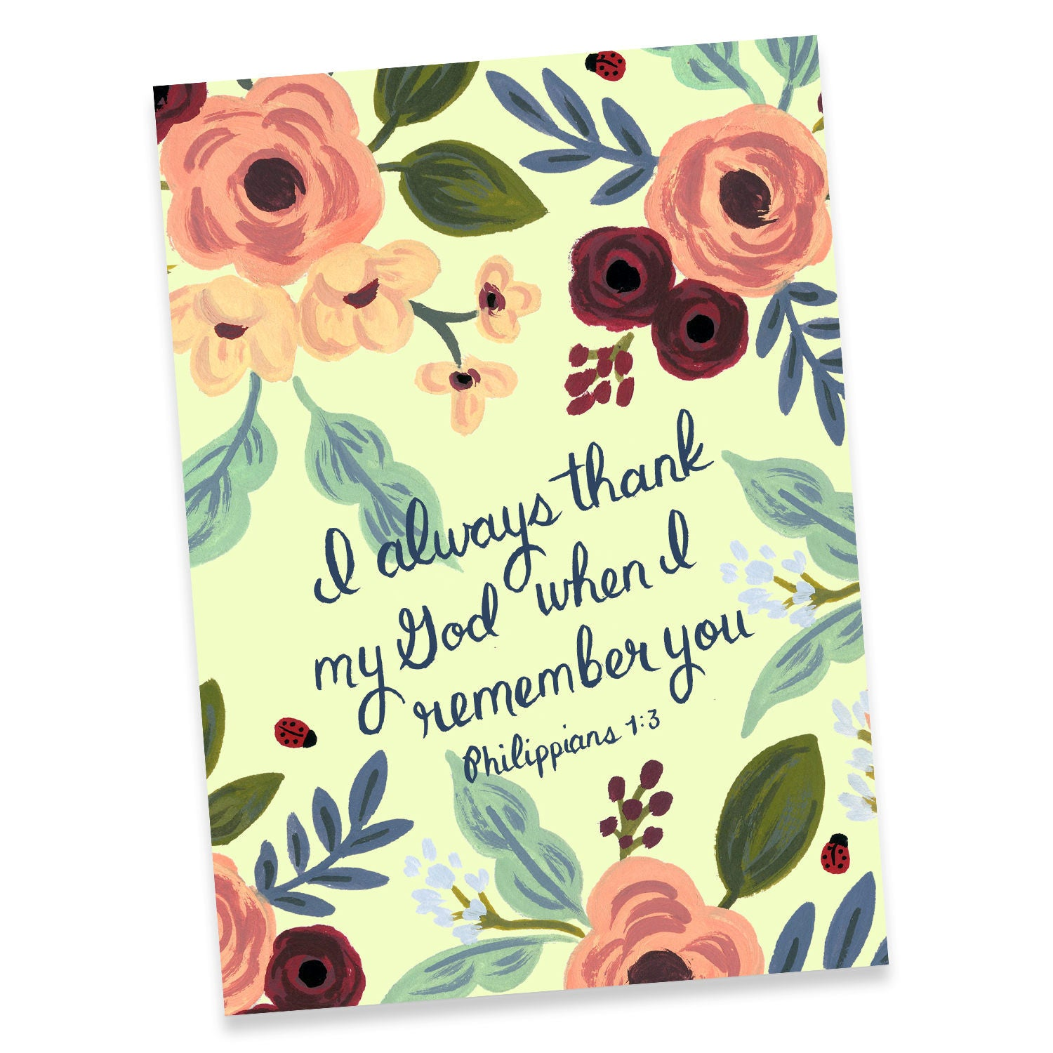 I Always Thank My God When I remember You Philippians 1:2 Greeting Card