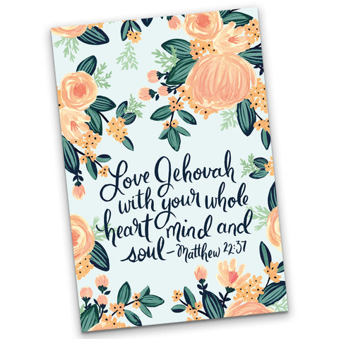 A5 Notebook Love Jehovah With Your Whole Heart, Mind and Soul Matthew 22:37