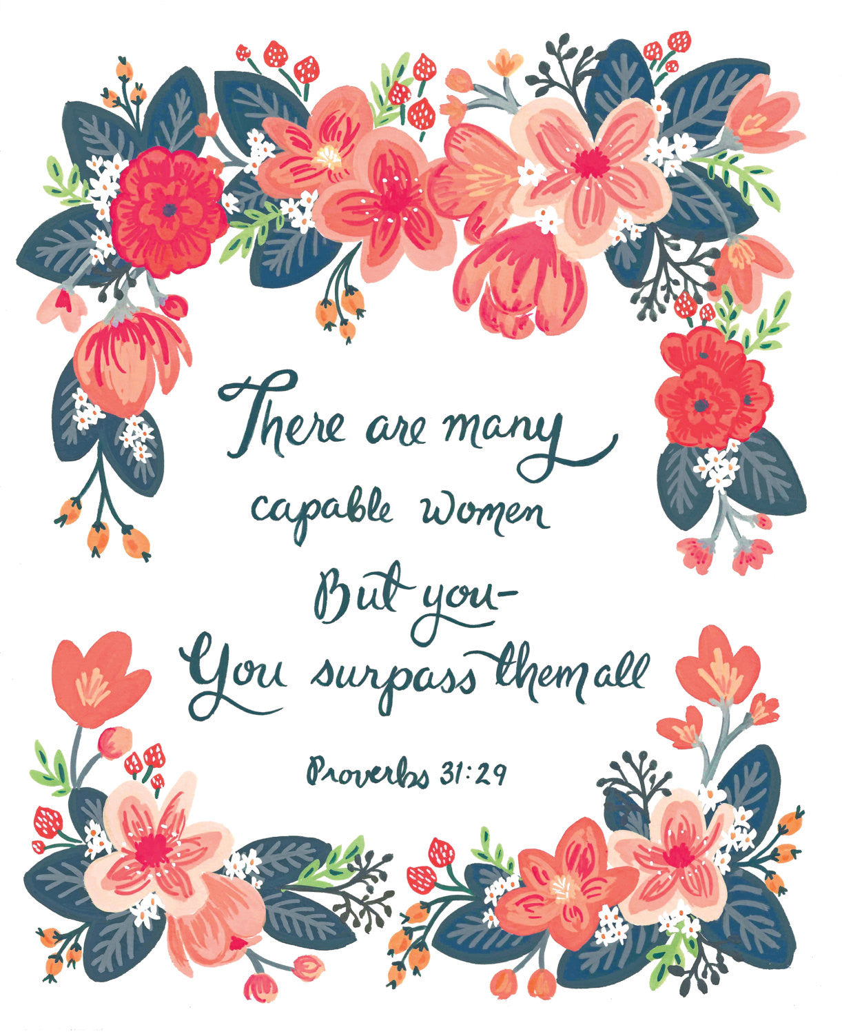 Capable Woman - Proverbs 31:29 8x10 Scriptural Wall Art Print