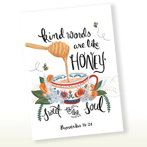 Kind Words Are Like Honey,Sweet to the Soul, Proverbs 16:24 Greeting Card
