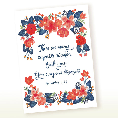 Proverbs 31:29 There Are Many Capable Women, But You Surpass Them All Greeting Card