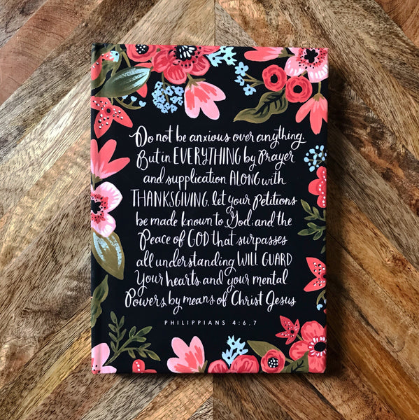 Philippians 4:6,7 Do Not Be Anxious - Hardcover Lined Journal Notebook
