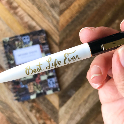 Best Life Ever Pen