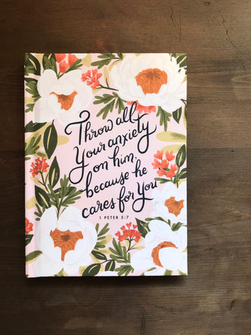 1 Peter 5:7 Throw All Your Anxiety On Him Because He Cares For You Hardcover Lined Journal Notebook