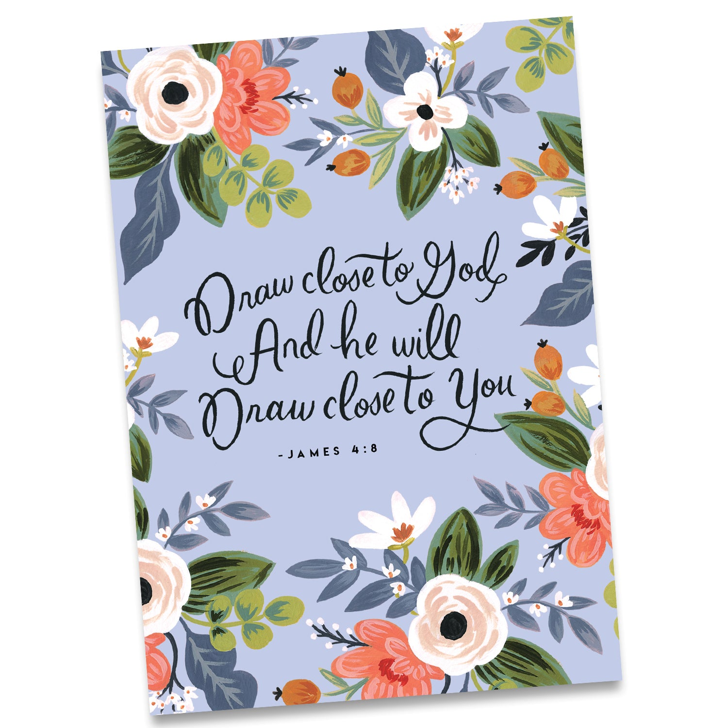 Greeting Card Draw Close To God And He Will Draw Close To You