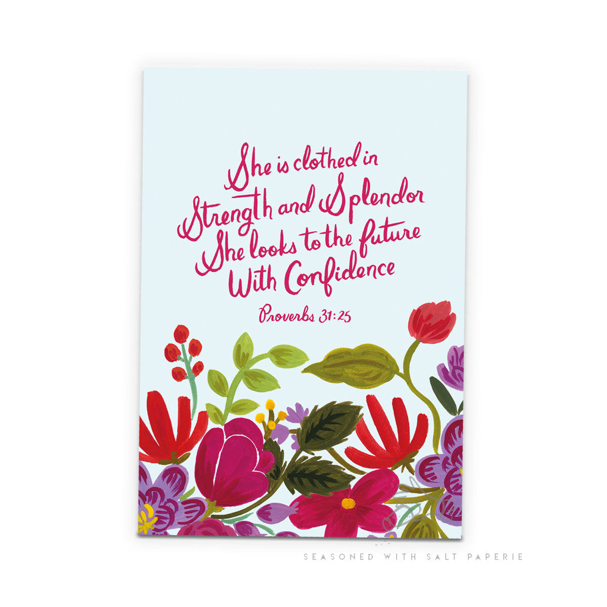 Floral Notebook - She is Clothed in Strength and Splendor... - Proverbs 31:25