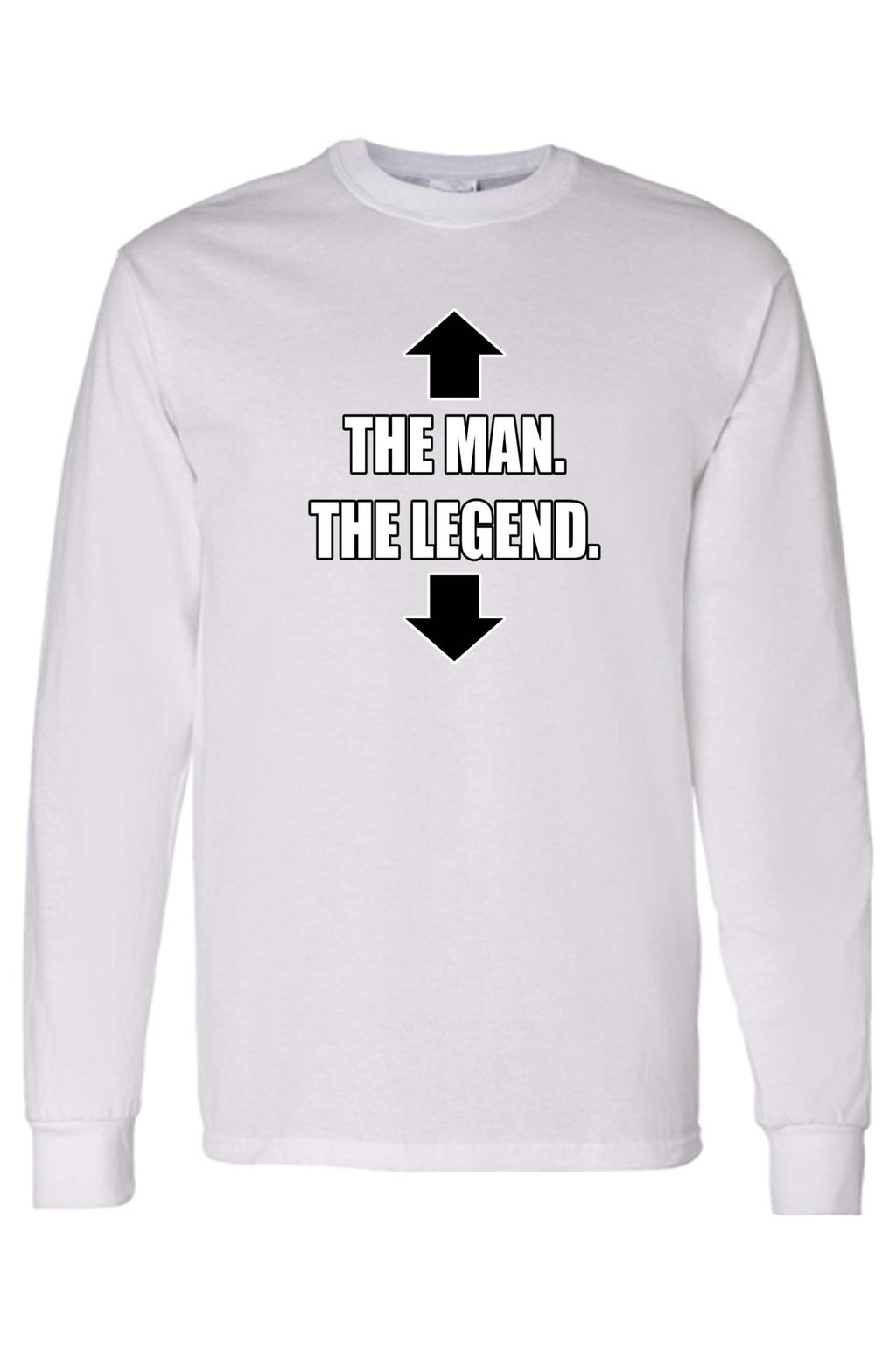 Unisex The Man The Legend Long Sleeve shirt