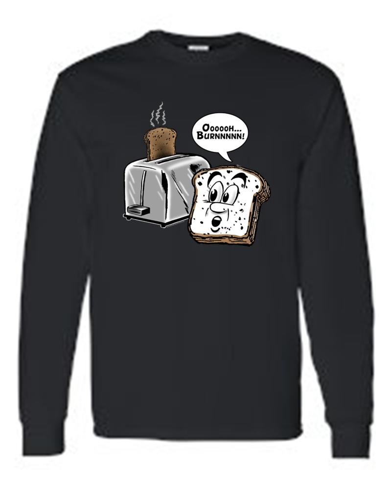 Unisex Funny Toaster & Bread: Ooooh Burnnnn!   Long Sleeve T-shirt