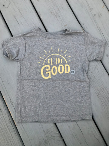 Be The Good Toddler Tee