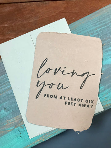 Loving You from At Least Six Feet Away Card