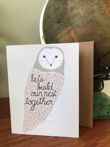 Let's Build Our Nest Together Card