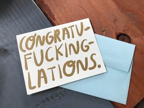 Congratu-fucking-lations Card