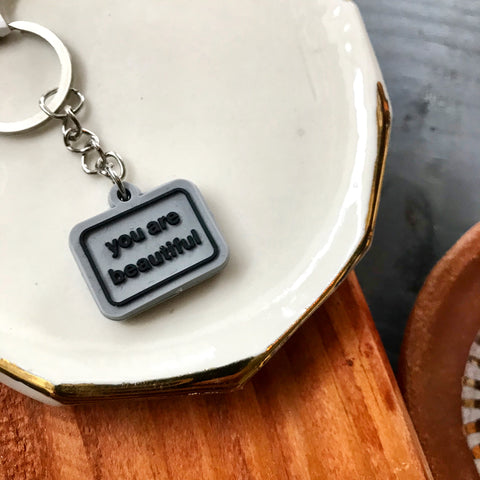 You Are Beautiful Vinyl Keychain