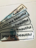 You Are Beautiful Bumper Sticker
