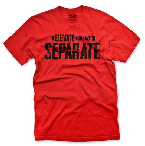 Separate To Elevate Red Tee - Unisex