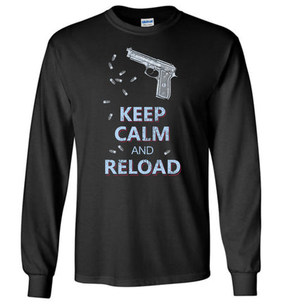 Keep Calm and Reload - Pro Gun Men's Long Sleeve Tshirt - Black