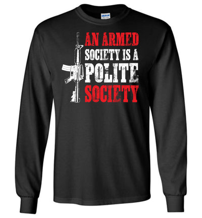An Armed Society is a Polite Society - Shooting Men's Long Sleeve Tshirt - Black