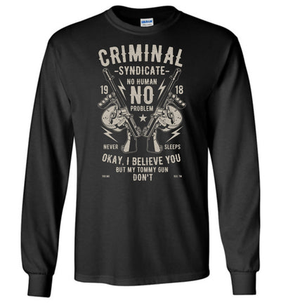 Thompson Submachine Gun Men's Pro Gun Long Sleeves Tee - Black