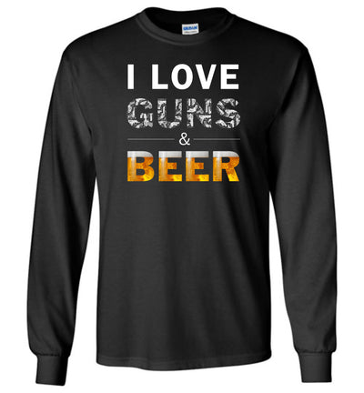 I Love Guns & Beer - Men's Pro Firearms Apparel - Black Long Sleeve T Shirts