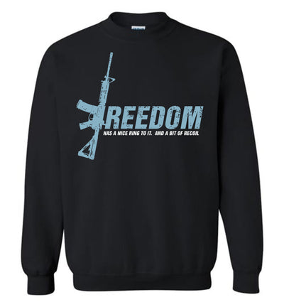 Freedom Has a Nice Ring to It. And a Bit of Recoil - Men's Pro Gun Clothing - Black Sweatshirt