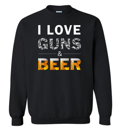 I Love Guns & Beer - Men's Pro Firearms Apparel - Black Sweatshirt