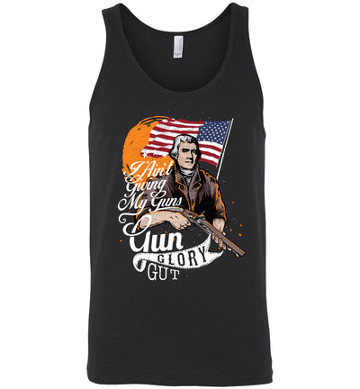 I Ain't Giving My Guns - Men's 2nd Amendment Tank Top - Black