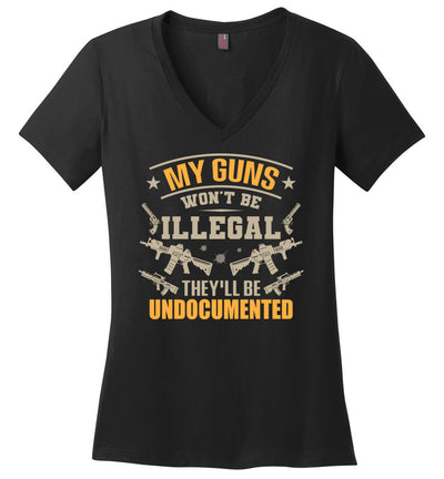My Guns Won't Be Illegal They'll Be Undocumented - Women's Shooting Clothing - Black V-Neck T-Shirt