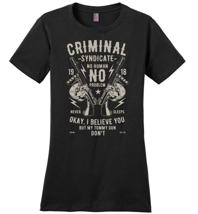 Thompson Submachine Gun Women's Pro Gun Tee - Black