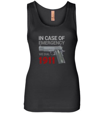 In Case of Emergency We Dial 1911 Pro Gun Women's Tank Top