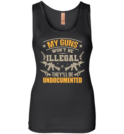 My Guns Won't Be Illegal They'll Be Undocumented - Women's Shooting Clothing - Black Tank Top