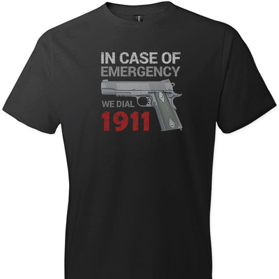 In Case of Emergency We Dial 1911 Pro Gun Men's T-Shirt