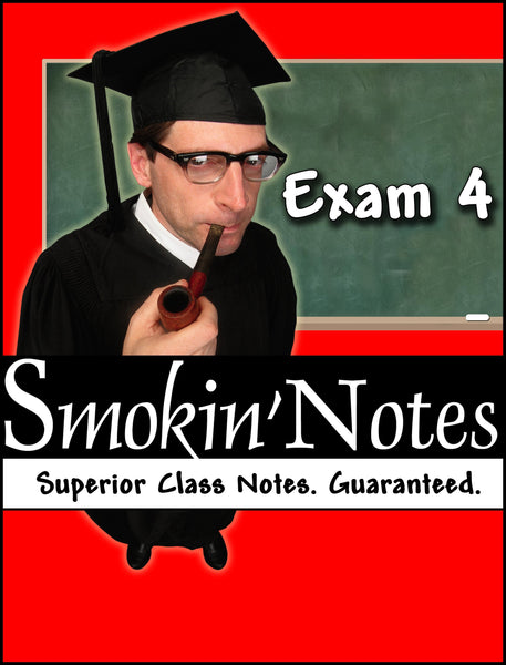 APK2105 Exam 4 Smokin'Notes