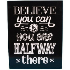 Believe You Can Metal Wall Art