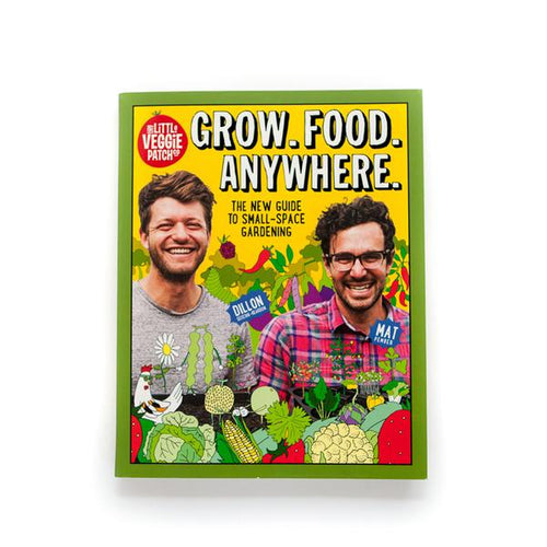 Grow Food Anywhere by The Little Veggie Patch Co.