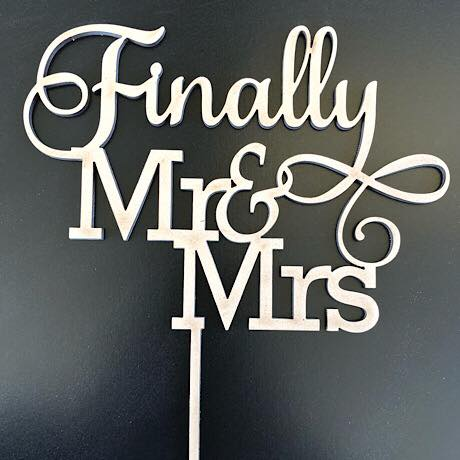 Finally Mr & Mrs Cake Topper