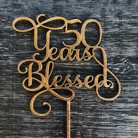 50 Years Blessed Cake Topper